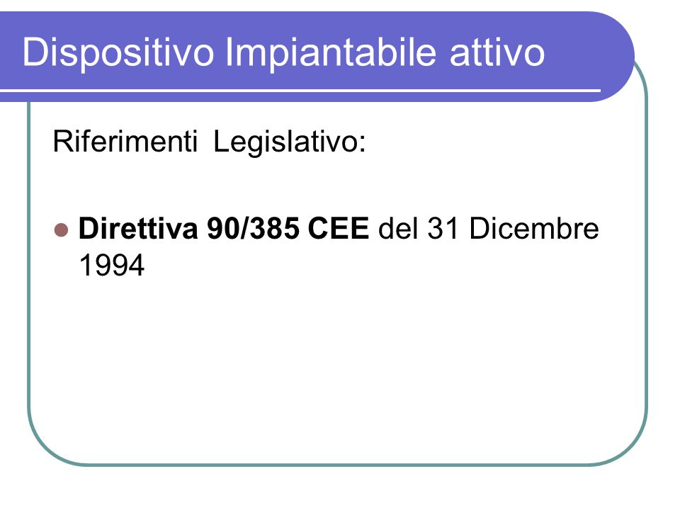 Dispositivo Impiantabile attivo