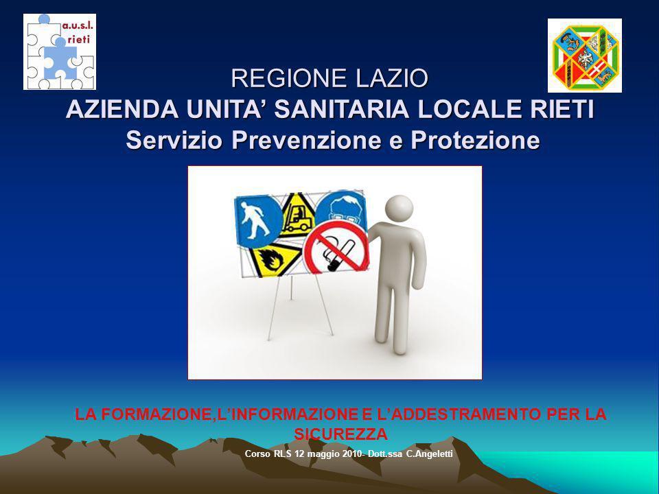 REGIONE LAZIO AZIENDA UNITA' SANITARIA LOCALE RIETI Servizio Prevenzione e Protezione