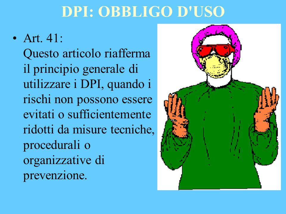 DPI: OBBLIGO D USO