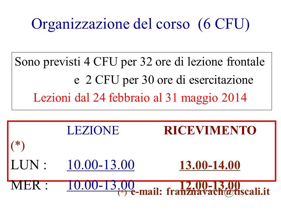 Organizzazione del corso (6 CFU)