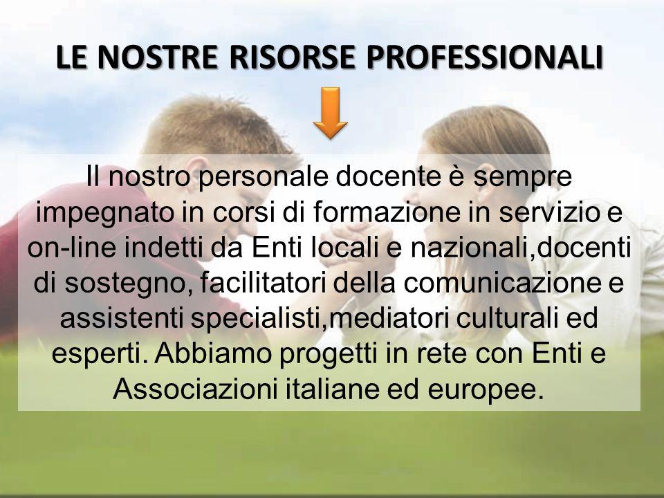LE NOSTRE RISORSE PROFESSIONALI