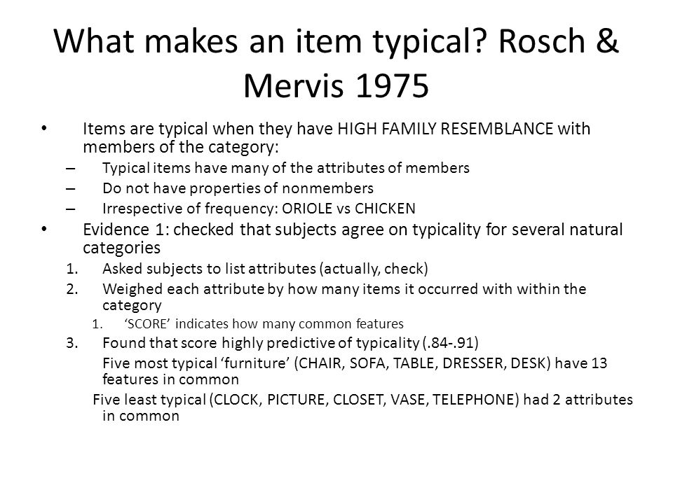 What makes an item typical Rosch & Mervis 1975