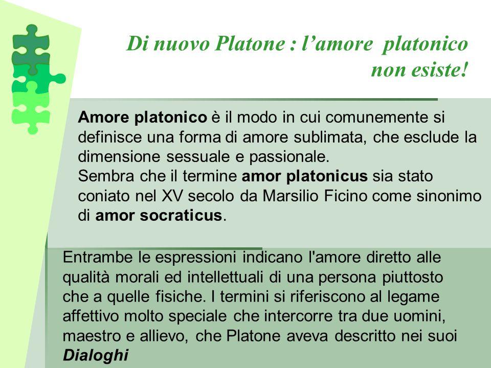 Di nuovo Platone : l'amore platonico non esiste!