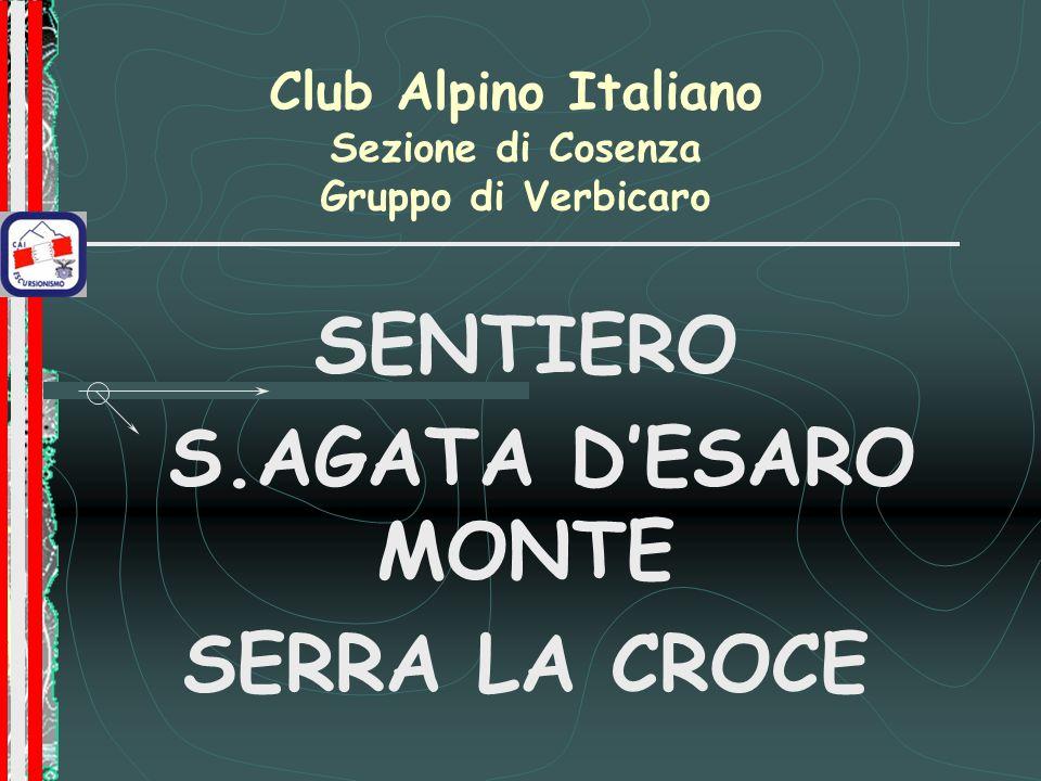 Club Alpino Italiano Sezione di Cosenza Gruppo di Verbicaro