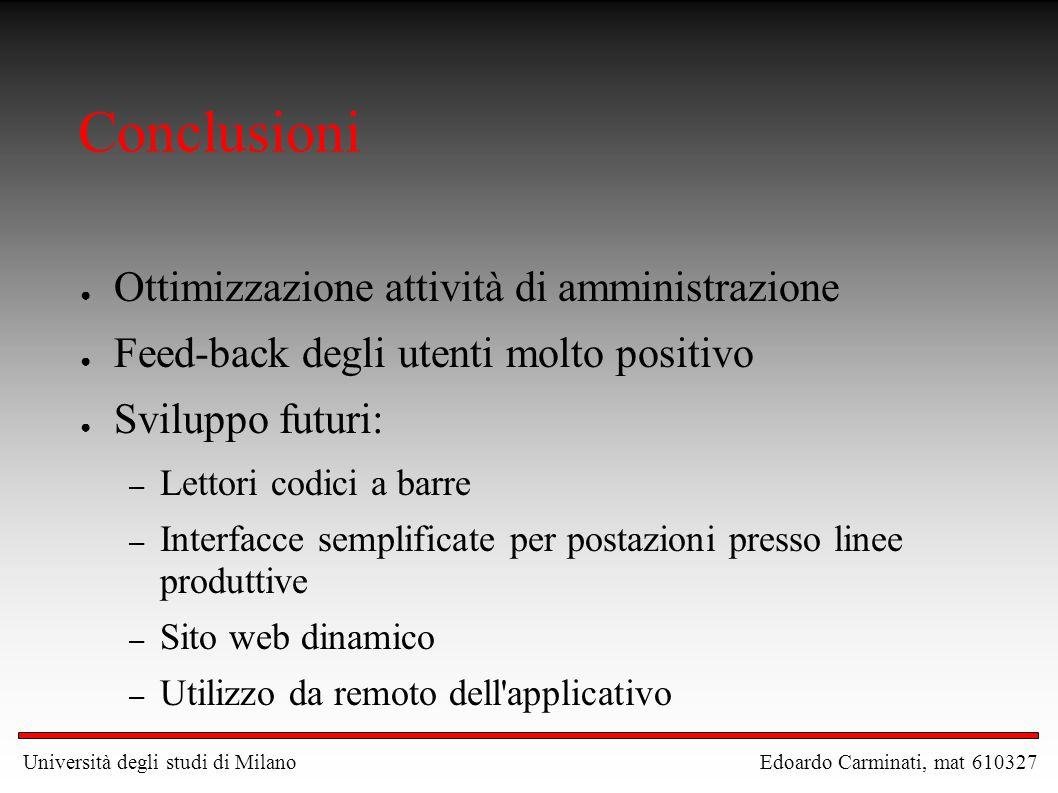 Conclusioni Ottimizzazione attività di amministrazione