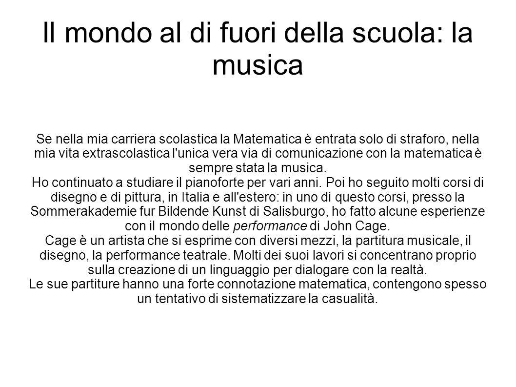 Il mondo al di fuori della scuola: la musica