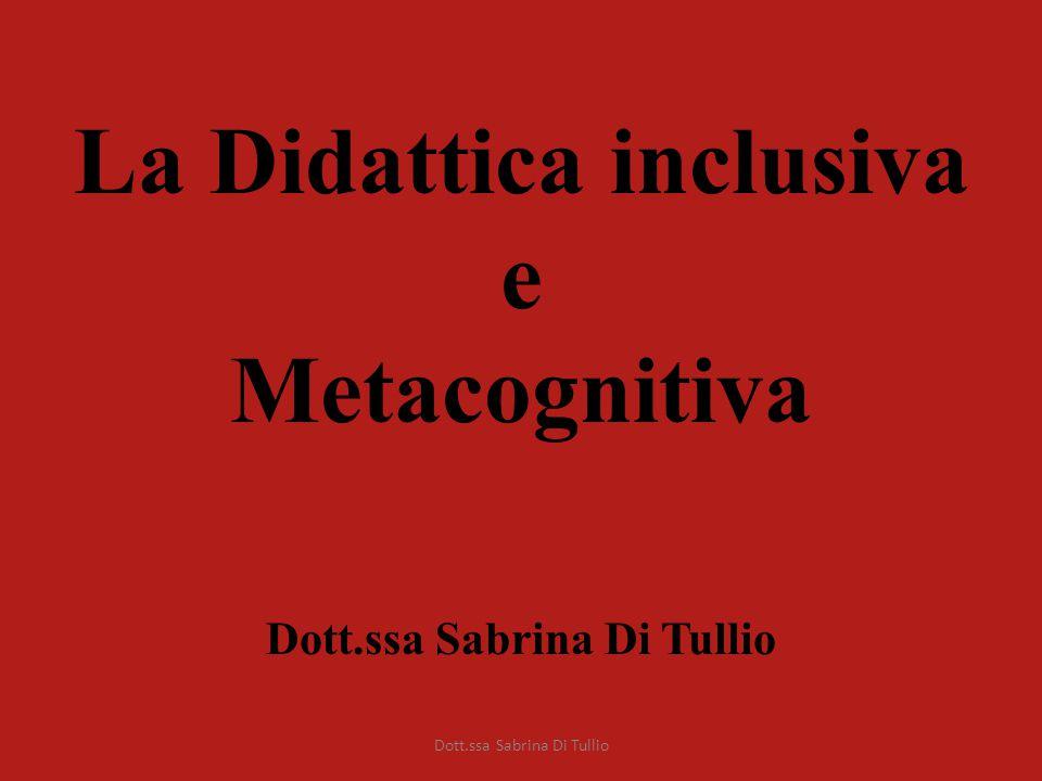 La Didattica inclusiva e Metacognitiva