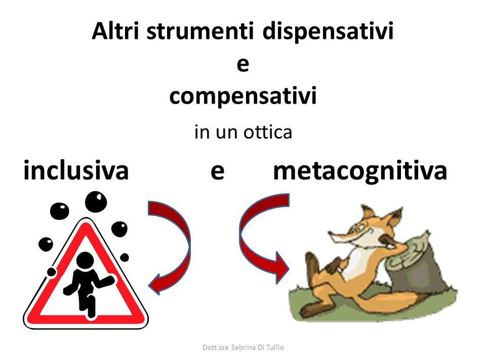 Altri strumenti dispensativi e compensativi