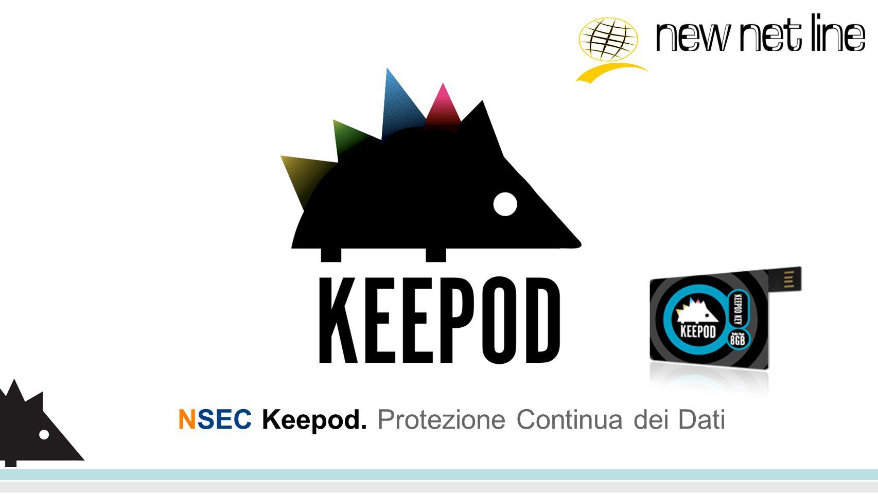 NSEC Keepod. Protezione Continua dei Dati