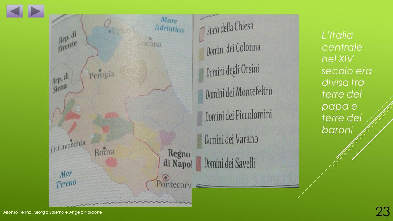 L'Italia centrale nel XIV secolo era divisa tra terre del papa e terre dei baroni