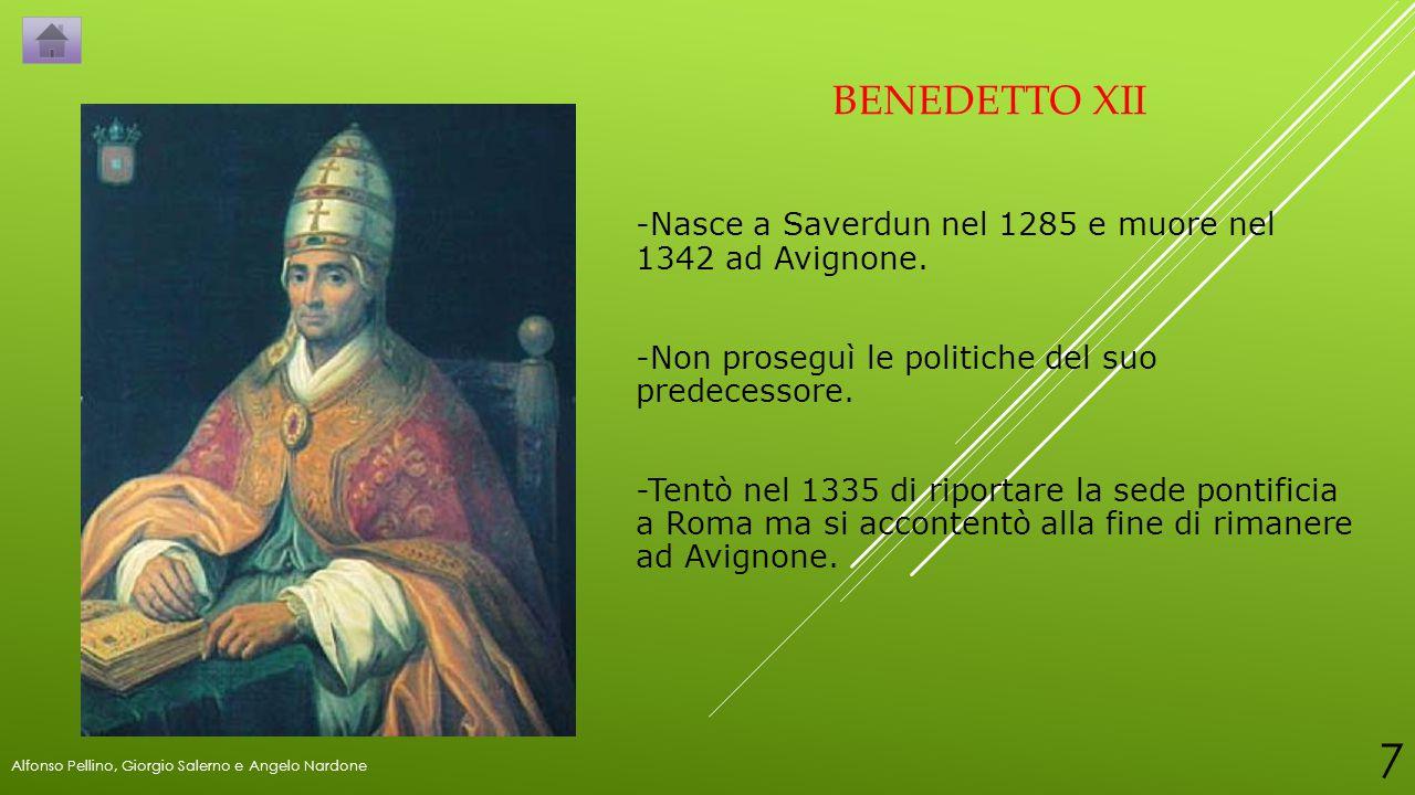 BENEDETTO XII -Nasce a Saverdun nel 1285 e muore nel 1342 ad Avignone.