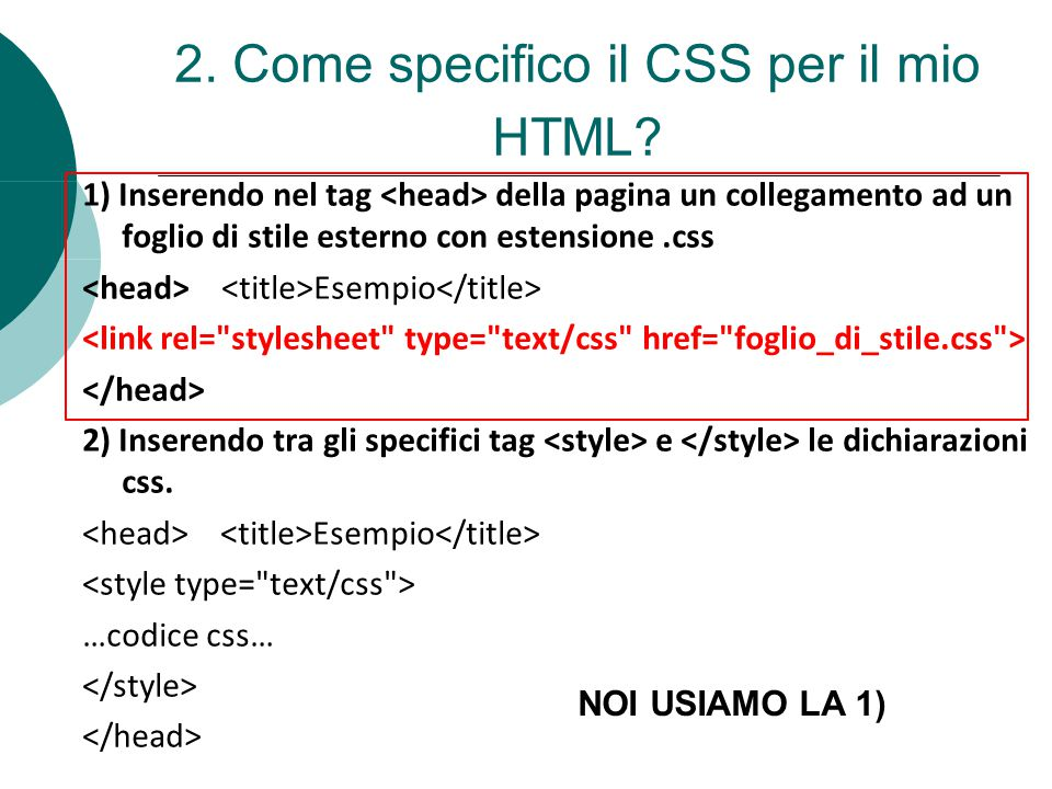 2. Come specifico il CSS per il mio HTML