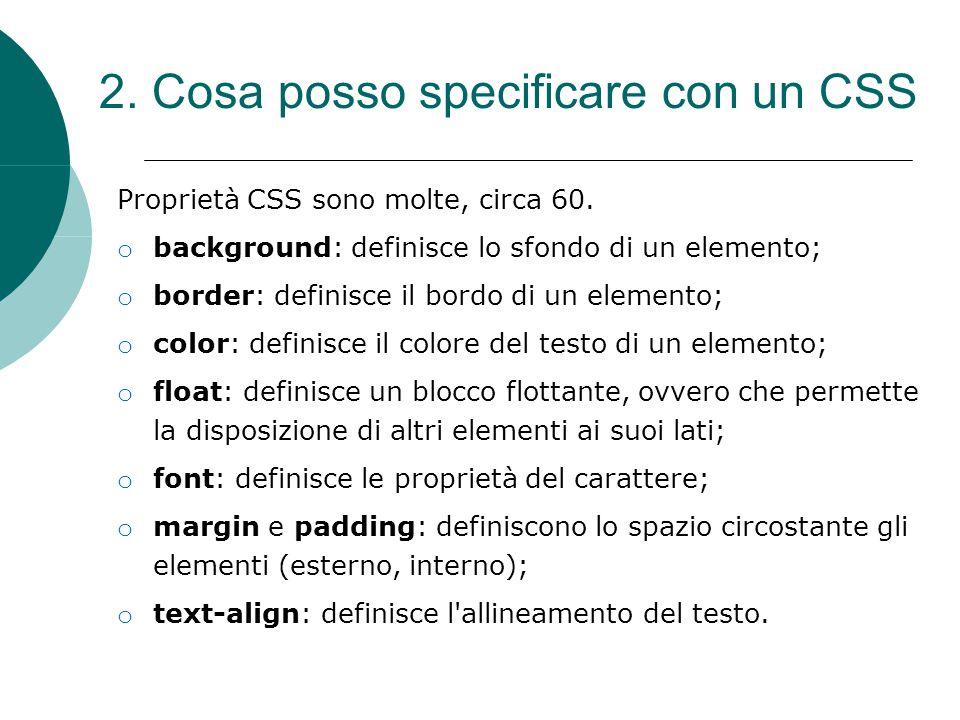 2. Cosa posso specificare con un CSS