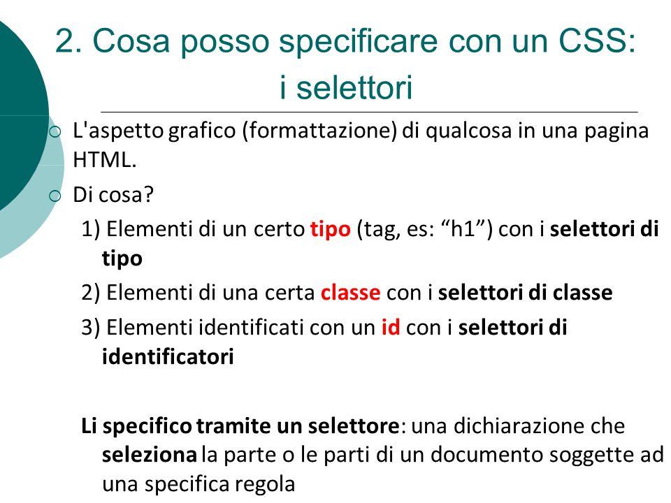 2. Cosa posso specificare con un CSS: i selettori