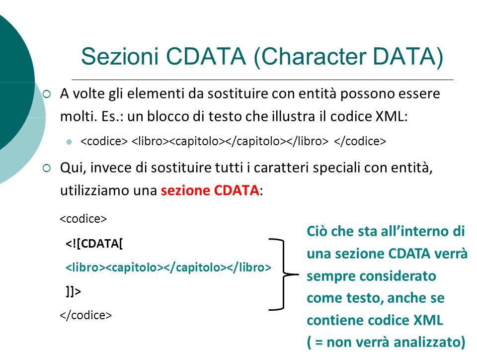 Sezioni CDATA (Character DATA)