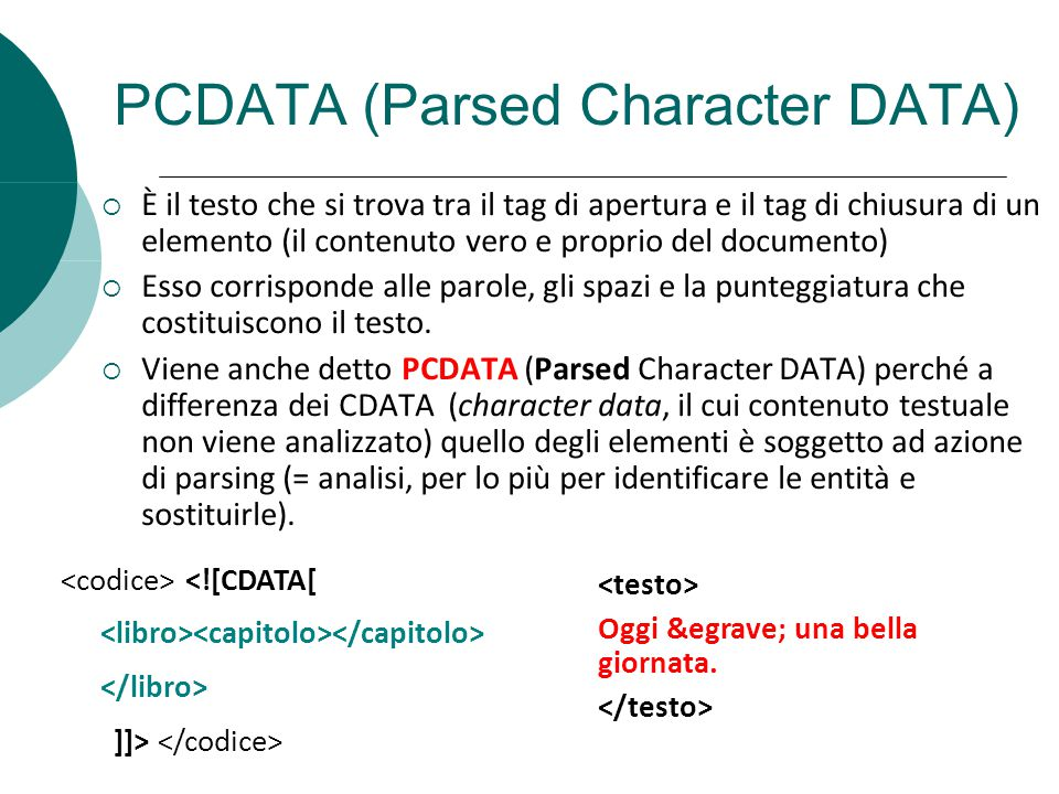 PCDATA (Parsed Character DATA)