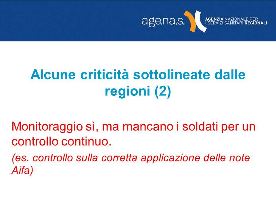 Alcune criticità sottolineate dalle regioni (2)
