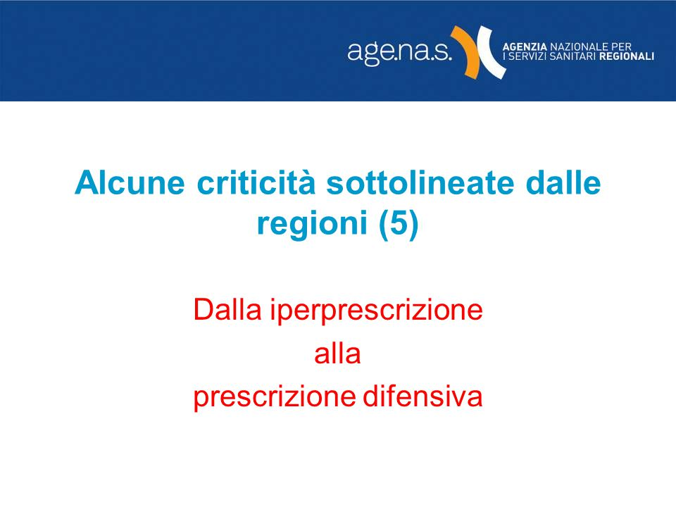 Alcune criticità sottolineate dalle regioni (5)