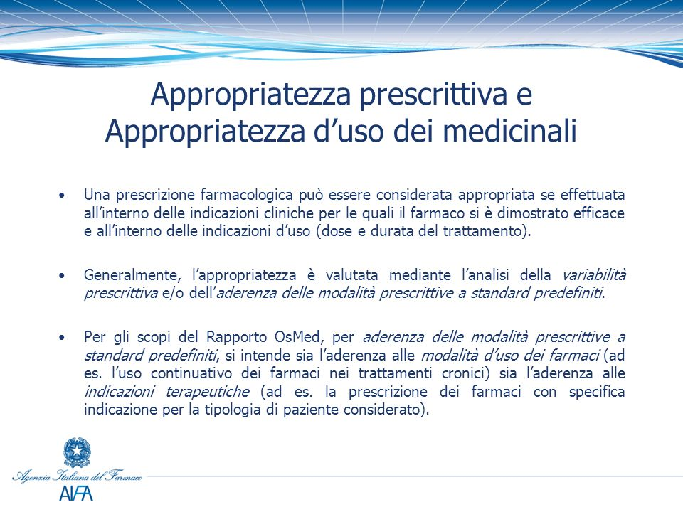 Appropriatezza prescrittiva e Appropriatezza d'uso dei medicinali