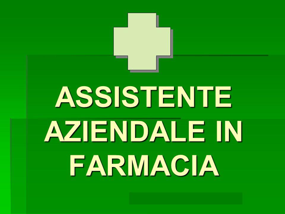 ASSISTENTE AZIENDALE IN FARMACIA