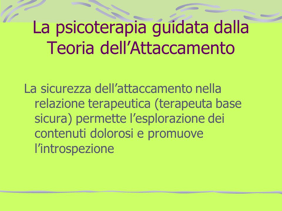 La psicoterapia guidata dalla Teoria dell'Attaccamento