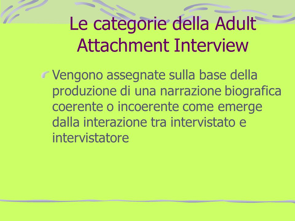 Le categorie della Adult Attachment Interview
