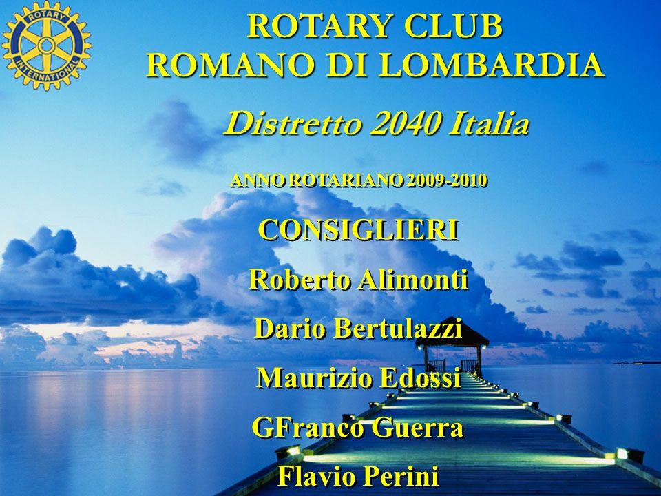 ROTARY CLUB ROMANO DI LOMBARDIA Distretto 2040 Italia
