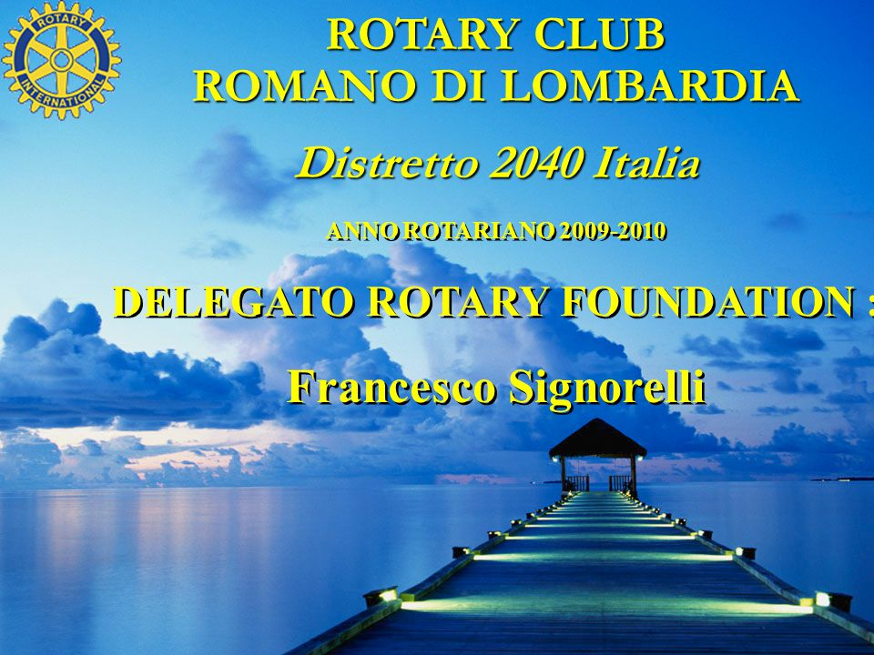 DELEGATO ROTARY FOUNDATION :