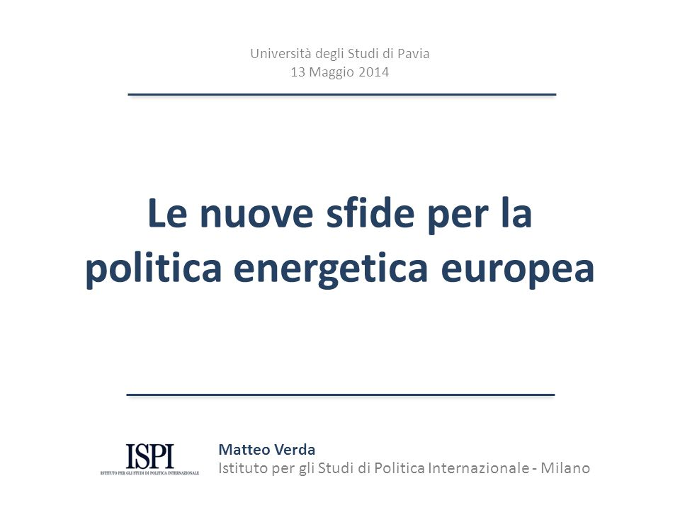Le nuove sfide per la politica energetica europea