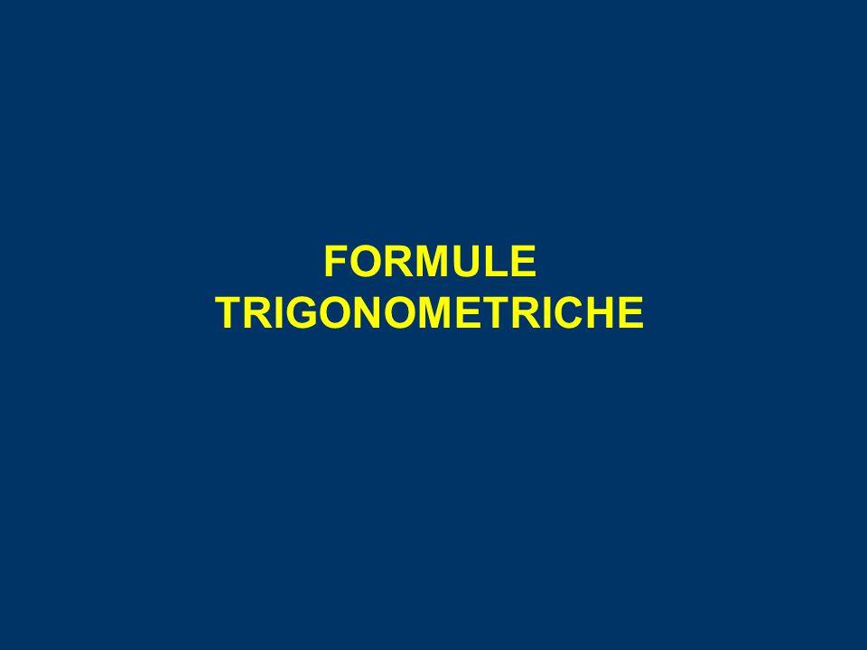 FORMULE TRIGONOMETRICHE