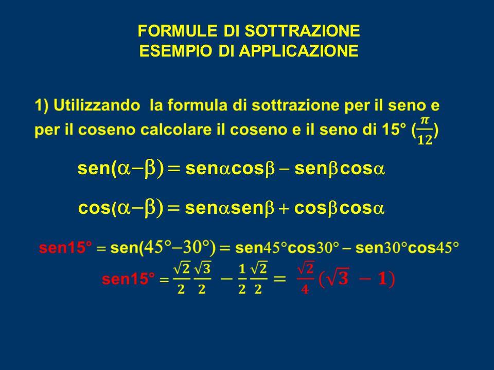 sen(a-b) = senacosb - senbcosa cos(a-b) = senasenb + cosbcosa