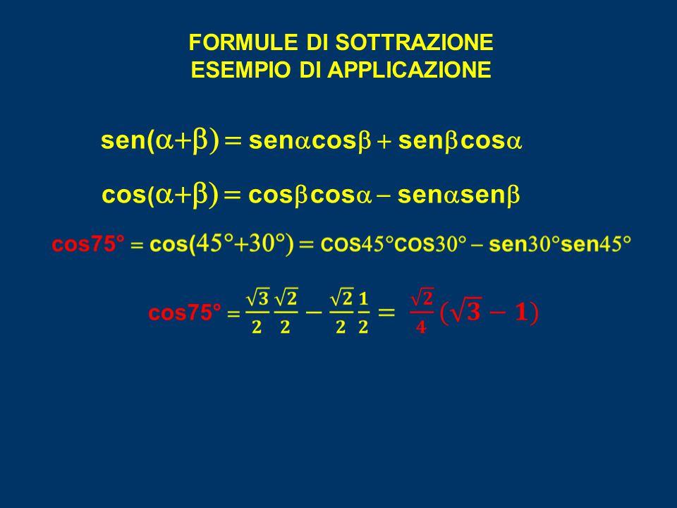sen(a+b) = senacosb + senbcosa cos(a+b) = cosbcosa - senasenb