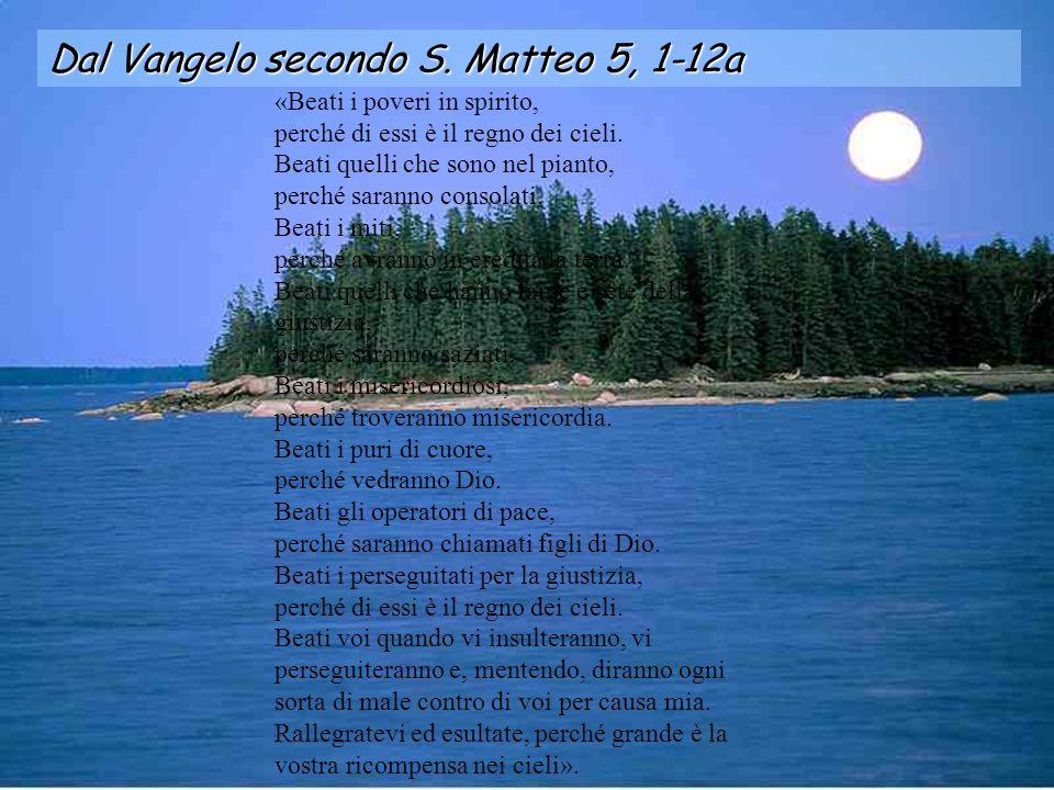 Dal Vangelo secondo S. Matteo 5, 1-12a