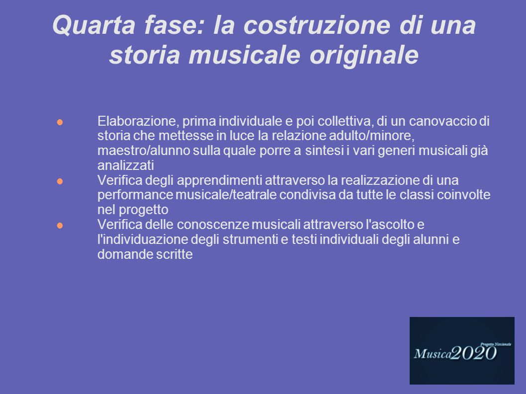 Quarta fase: la costruzione di una storia musicale originale