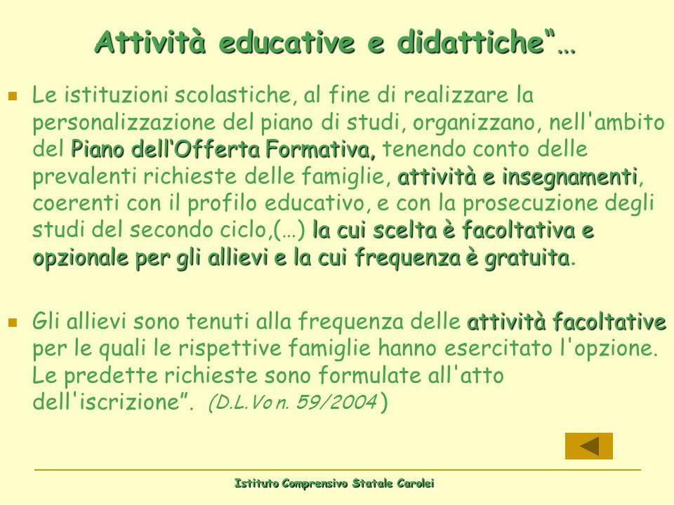 Attività educative e didattiche …