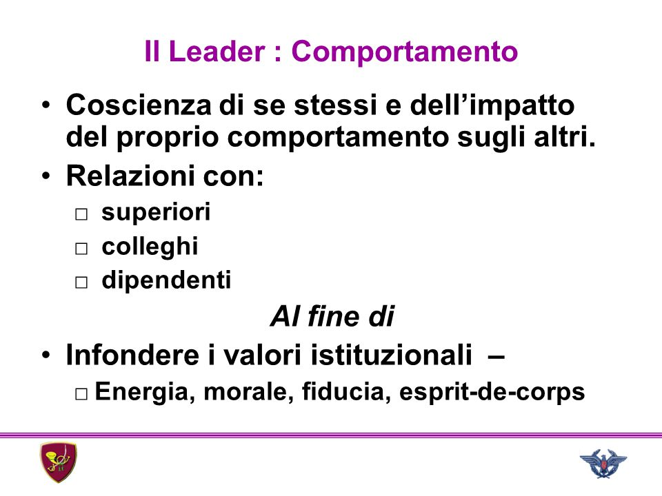 Il Leader : Comportamento