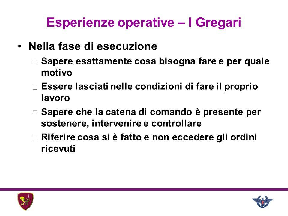 Esperienze operative – I Gregari