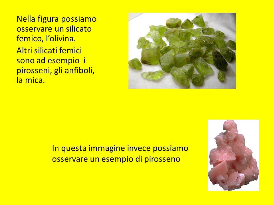 Nella figura possiamo osservare un silicato femico, l'olivina.
