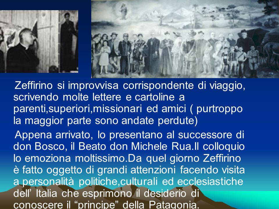 Zeffirino si improvvisa corrispondente di viaggio, scrivendo molte lettere e cartoline a parenti,superiori,missionari ed amici ( purtroppo la maggior parte sono andate perdute)