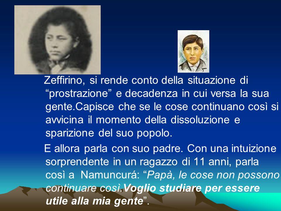 Zeffirino, si rende conto della situazione di prostrazione e decadenza in cui versa la sua gente.Capisce che se le cose continuano così si avvicina il momento della dissoluzione e sparizione del suo popolo.