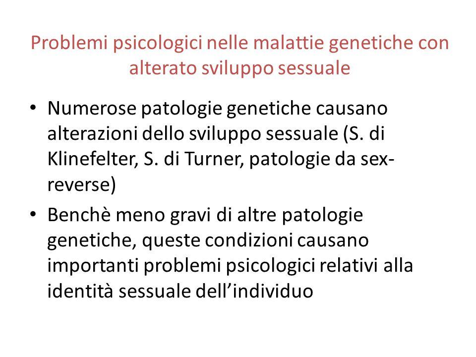 Problemi psicologici nelle malattie genetiche con alterato sviluppo sessuale