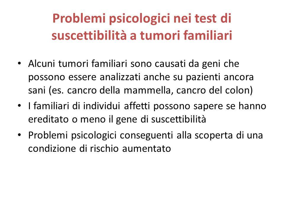 Problemi psicologici nei test di suscettibilità a tumori familiari