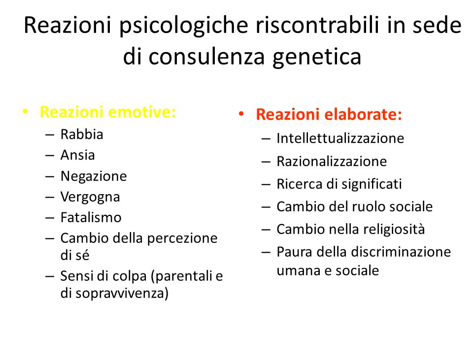 Reazioni psicologiche riscontrabili in sede di consulenza genetica