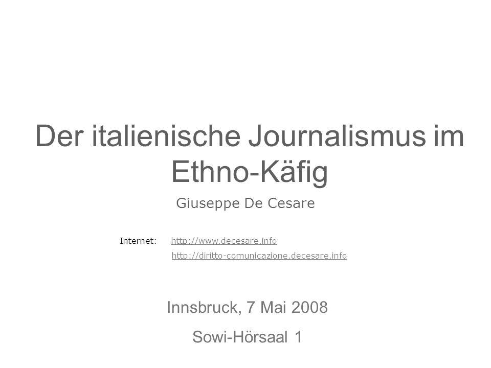 Der italienische Journalismus im Ethno-Käfig