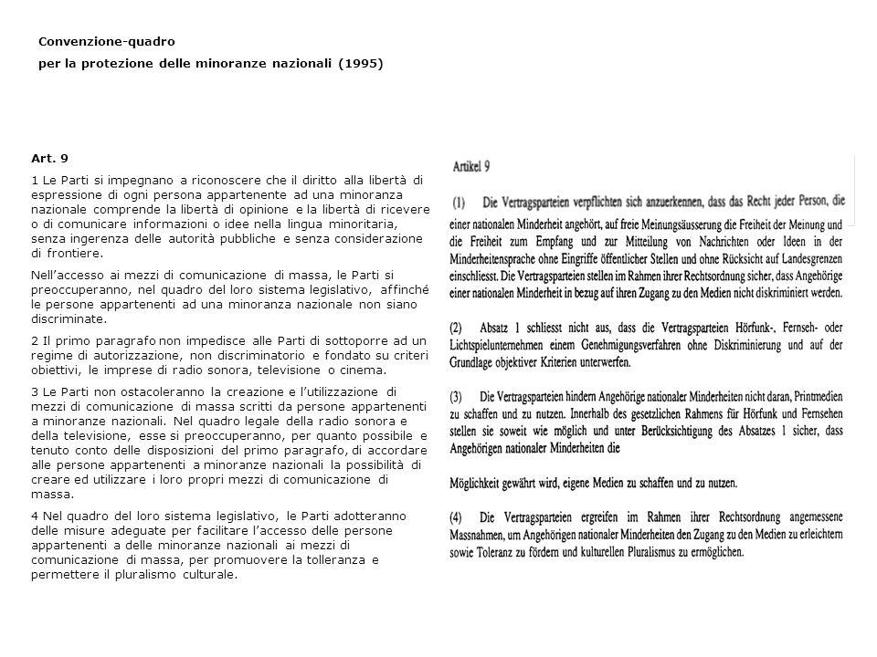 Convenzione-quadro per la protezione delle minoranze nazionali (1995) Art. 9.