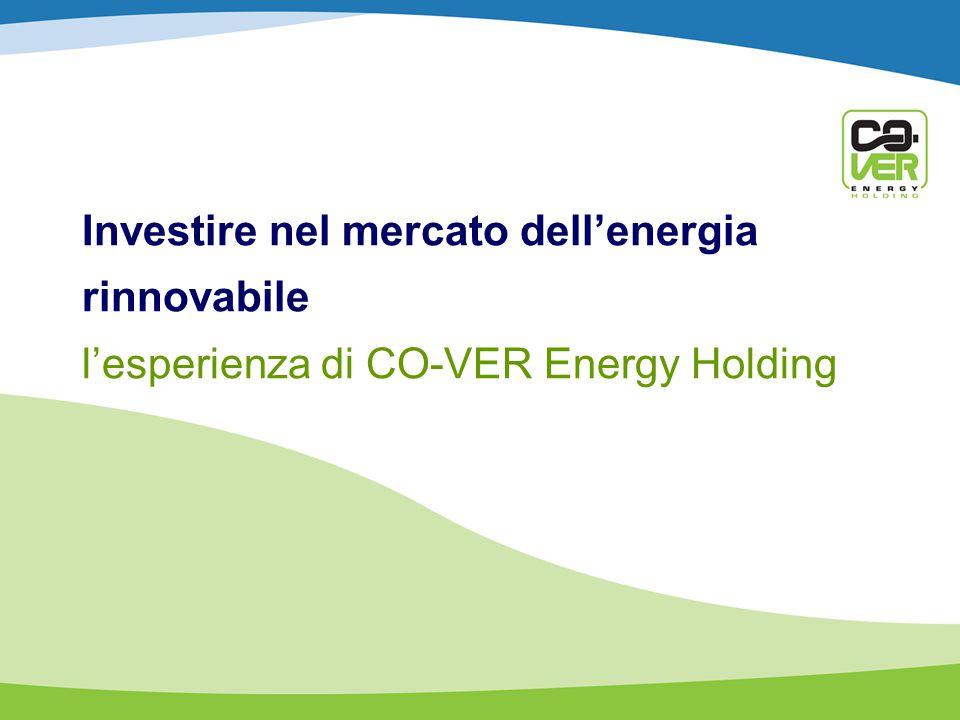Investire nel mercato dell'energia rinnovabile l'esperienza di CO-VER Energy Holding