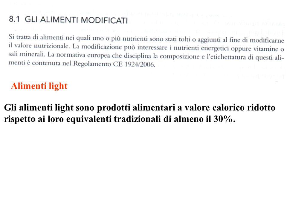 Alimenti light Gli alimenti light sono prodotti alimentari a valore calorico ridotto rispetto ai loro equivalenti tradizionali di almeno il 30%.