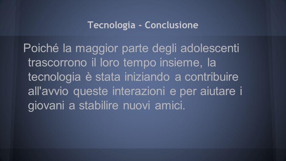 Tecnologia - Conclusione