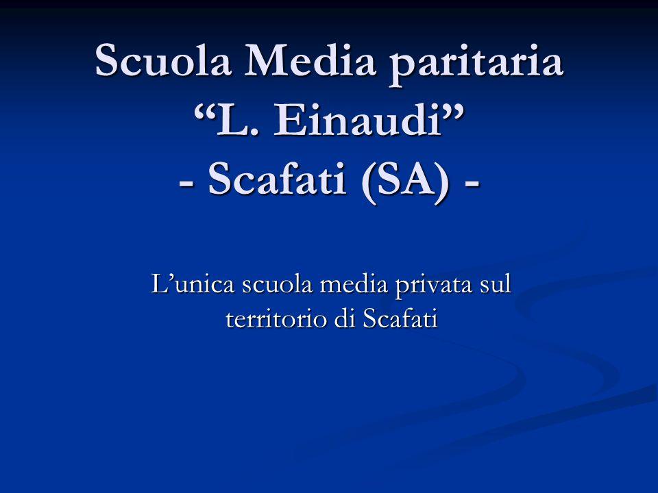 Scuola Media paritaria L. Einaudi - Scafati (SA) -