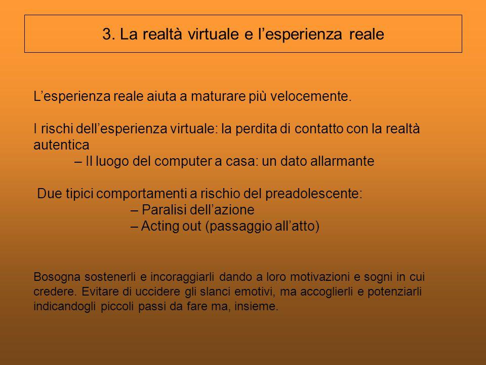 3. La realtà virtuale e l'esperienza reale